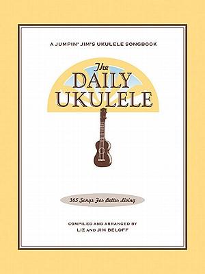 The Daily Ukulele By Beloff, Liz (COM)/ Beloff, Jim (COM)
