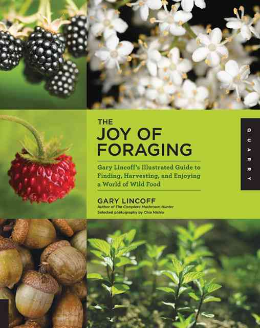 The Joy of Foraging By Lincoff, Gary